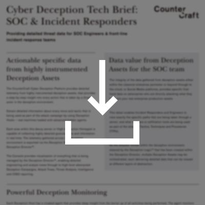 Cyber Deception Tech Brief: SOC & Incident Responders